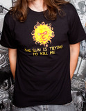 The Sun is Trying to Kill Me Men's T-Shirt (Small)