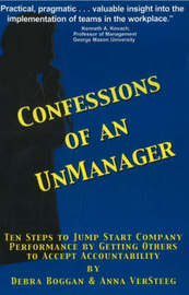 Confessions of an UnManager by Debra Boggan