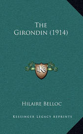 The Girondin (1914) by Hilaire Belloc