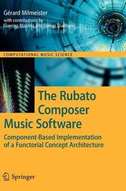The Rubato Composer Music Software by Gerard Milmeister