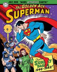 Superman The Golden Age Sundays 1946-1949 by Alvin Schwartz