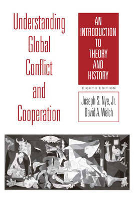 Understanding Global Conflict and Cooperation: An Introduction to Theory and History by Joseph S.Nye Jr. image