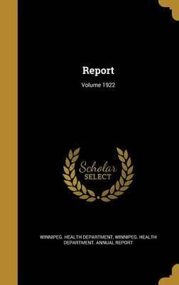 Report; Volume 1922