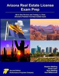 Arizona Real Estate License Exam Prep by Stephen Mettling