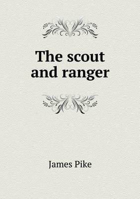 The Scout and Ranger by James Pike image