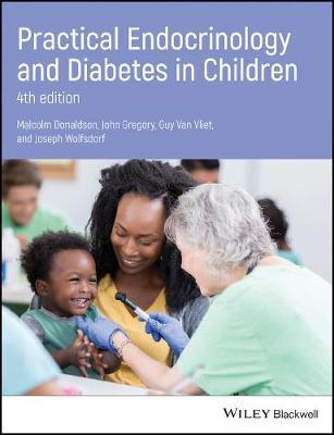 Practical Endocrinology and Diabetes in Children by Malcolm D. C. Donaldson image