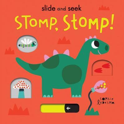 Stomp, Stomp! by Isabel Otter