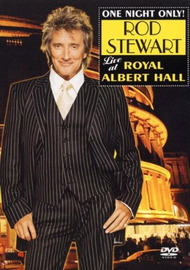 Rod Stewart: Live At Albert Hall on DVD