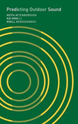 Predicting Outdoor Sound by Keith Attenborough