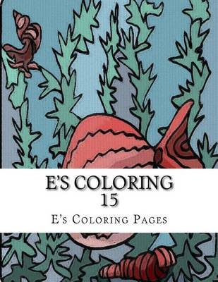 E's Coloring 15 by E's Coloring Pages image