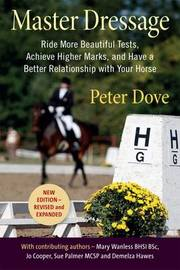 Master Dressage by Peter Dove