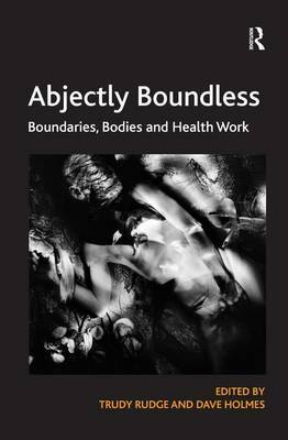 Abjectly Boundless by Trudy Rudge image