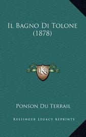 Il Bagno Di Tolone (1878) by Ponson du Terrail