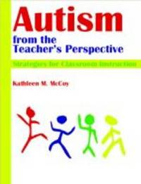 Autism from the Teacher's Perspective by Kathleen McCoy image