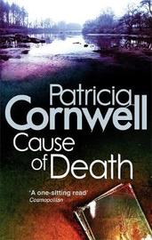 Cause of Death (Kay Scarpetta #7) UK Ed. by Patricia Cornwell