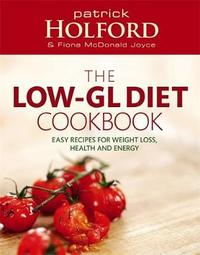 The Low-GL Diet Cookbook by Patrick Holford