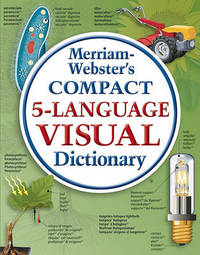 Merriam-Webster Compact Five-language Visual Dictionary by Merriam Webster image
