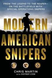 Modern American Snipers by Chris Martin