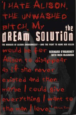 The Dream Solution by Bernard O'Mahoney