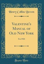 Valentine's Manual of Old New York by Henry Collins Brown image