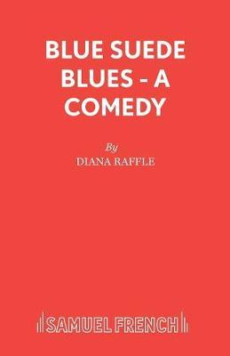 Blue Suede Blues by Diana Raffle
