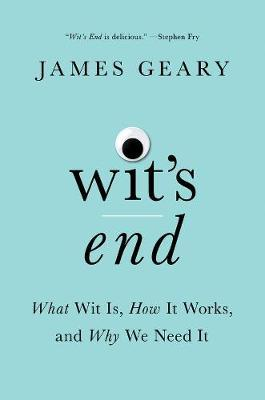 Wit's End by James Geary