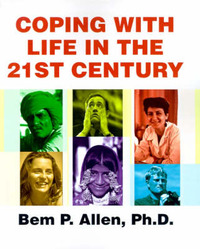 Coping with Life in the 21st Century by Bem P Allen, Ph.D. (Western Illinois University) image