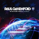 We Are Planet Perfecto Volume 2 (2CD) by Paul Oakenfold