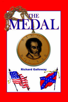 The Medal by Richard Galloway