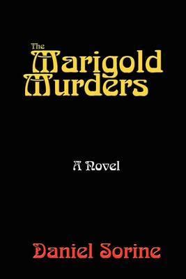 The Marigold Murders by Daniel Sorine