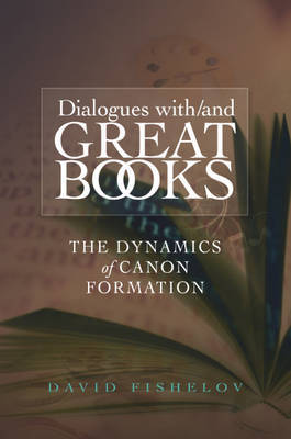 Dialogues with / and Great Books by David Fishelov image