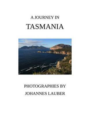 A Journey in Tasmania by Johannes Lauber image