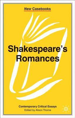 Shakespeare's Romances by Alison Thorne image