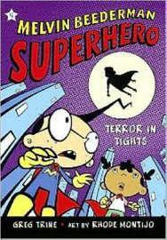 Melvin Beederman Superhero 4 by Greg Trine