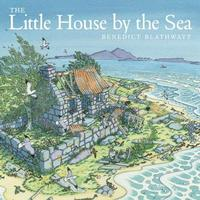 The Little House by the Sea by Benedict Blathwayt image