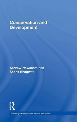 Conservation and Development by Andrew Newsham