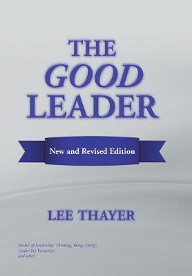 The Good Leader by Lee Thayer