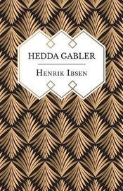 Hedda Gabler by Henrik Ibsen image