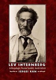 Lev Shternberg by Sergei Kan