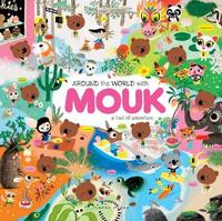 Around the World with Mouk by Marc Boutavant image