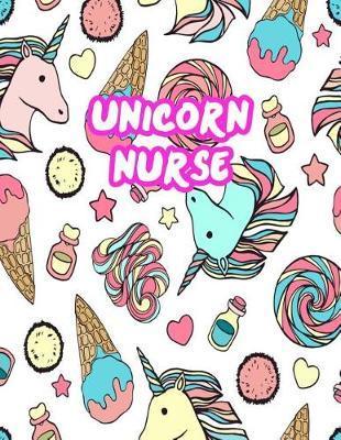 Unicorn Nurse by Ellie Brewer
