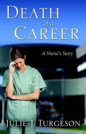 Death of a Career by Julie, J. Turgeson image