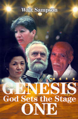 Genesis One: God Sets the Stage by Walter E. Sampson image