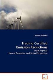 Trading Certified Emission Reductions by Andreas Zumbach