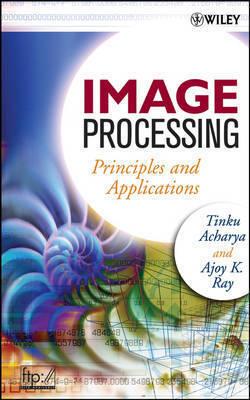 Image Processing by Tinku Acharya