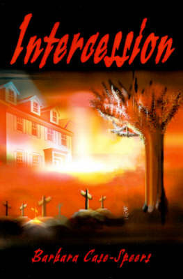 Intercession by Barbara Case Speers
