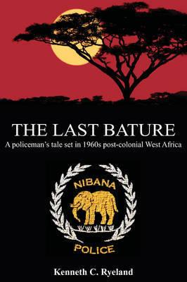 The Last Bature by Kenneth , C Ryeland
