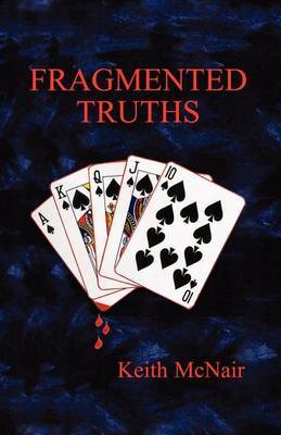 Fragmented Truths by Keith McNair