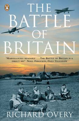 The Battle of Britain: the Myth and the Reality by Richard Overy