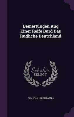 Bemertungen Aug Einer Reife Burd Das Rudliche Deutchland by Christian Ulrich Eggers image